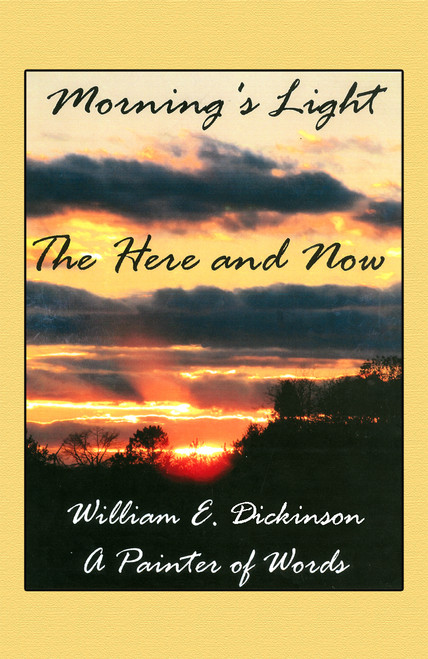 Morning's Light: The Here and Now