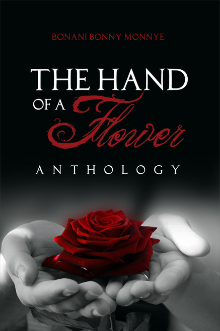 The Hand of a Flower: Anthology