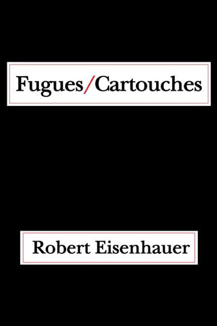 Fugues/Cartouches