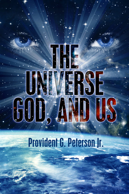 The Universe, God, and Us