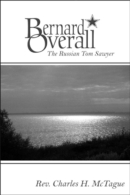Bernard Overall: The Russian Tom Sawyer