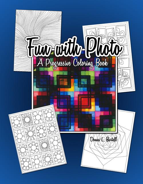 Fun with Photo: A Progressive Coloring Book