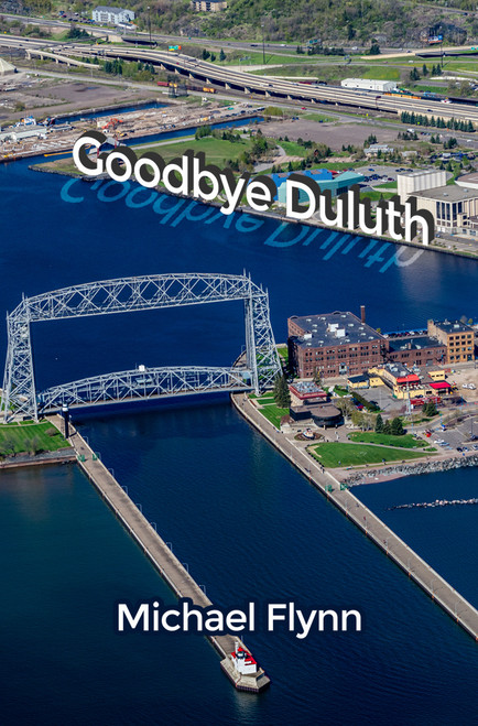 Goodbye Duluth