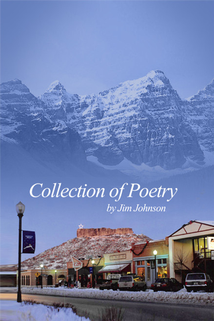 Collection of Poetry (by Jim Johnson)