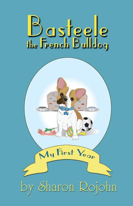 Basteele the French Bulldog - eBook