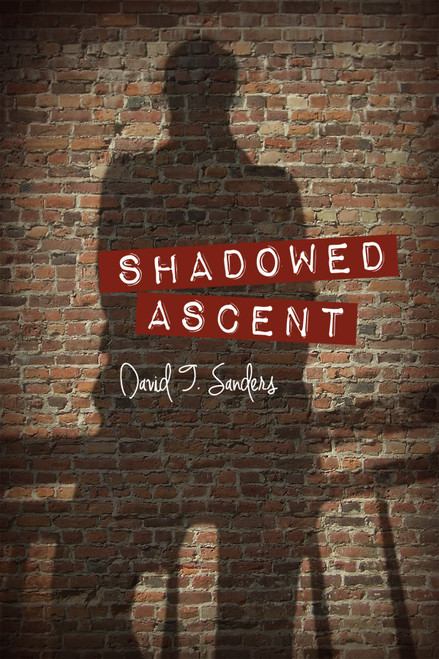 Shadowed Ascent - eBook