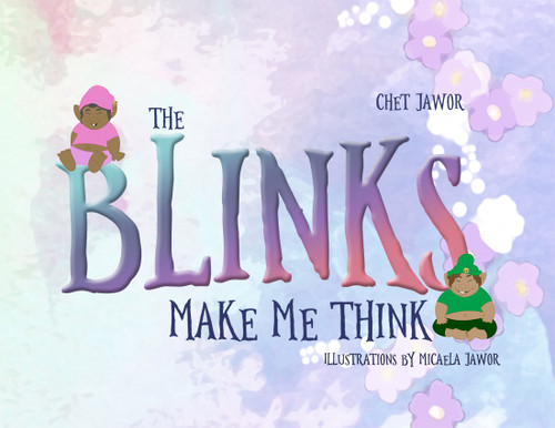 The Blinks Make Me Think - eBook