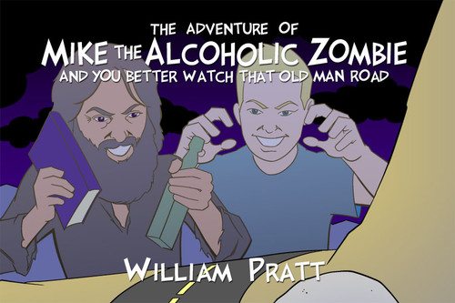 The Adventure of Mike the Alcoholic Zombie - eBook