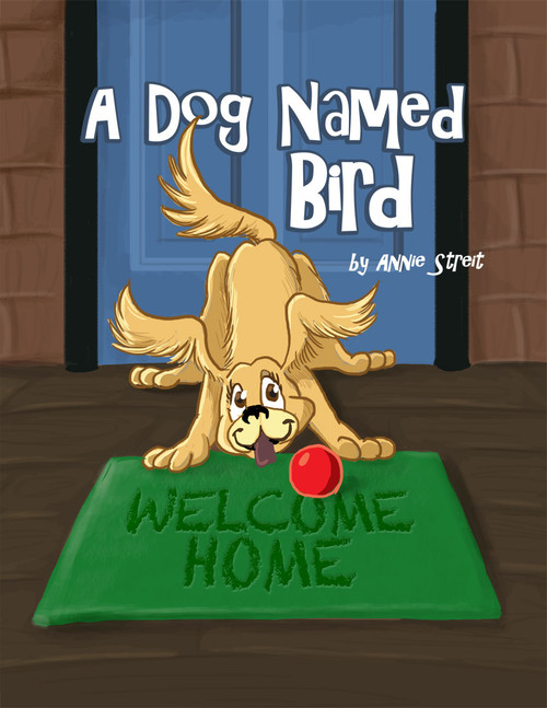 A Dog Named Bird - eBook
