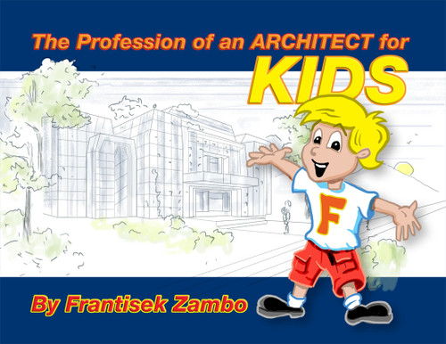 The Profession of an ARCHITECT for KIDS