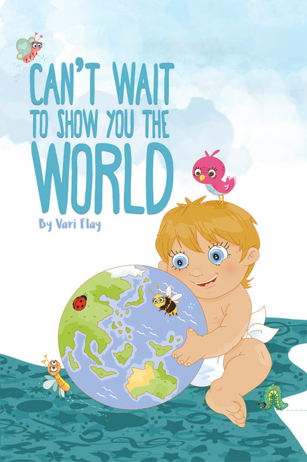 Can't Wait to Show You the World - eBook