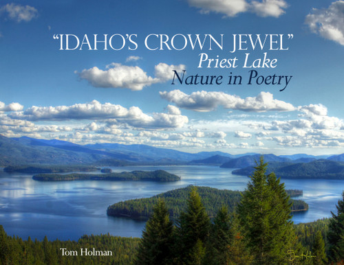 """Idaho's Crown Jewel"" Priest Lake"