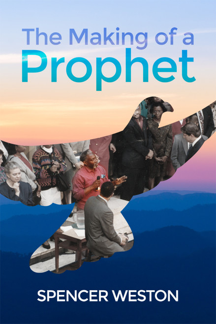 The Making of a Prophet - eBook