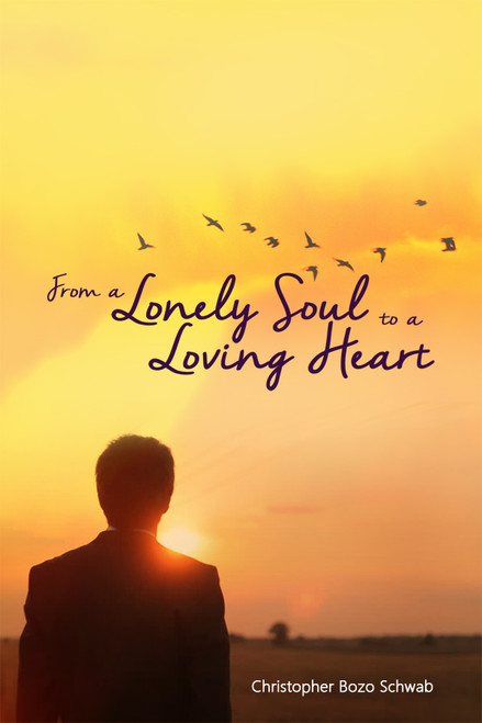 From a Lonely Soul to a Loving Heart - eBook