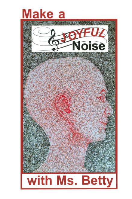Make a Joyful Noise with Ms. Betty - eBook