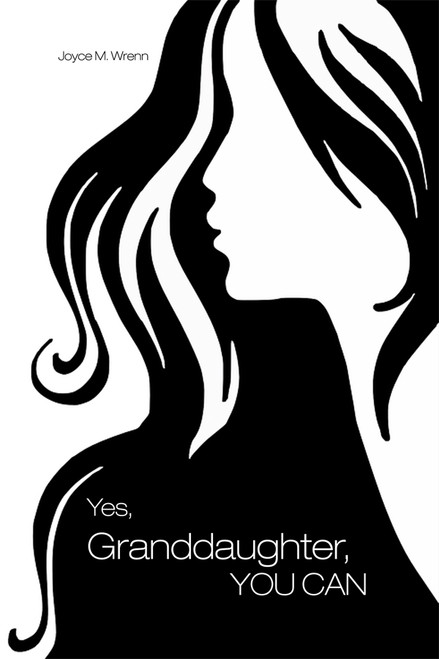 Yes, Granddaughter, YOU CAN - eBook