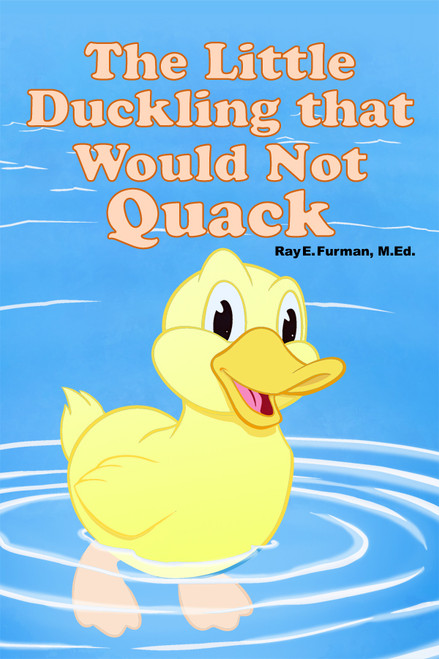 The Little Duckling that Would Not Quack - eBook