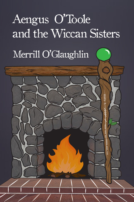 Aengus O'Toole and the Wiccan Sisters - eBook