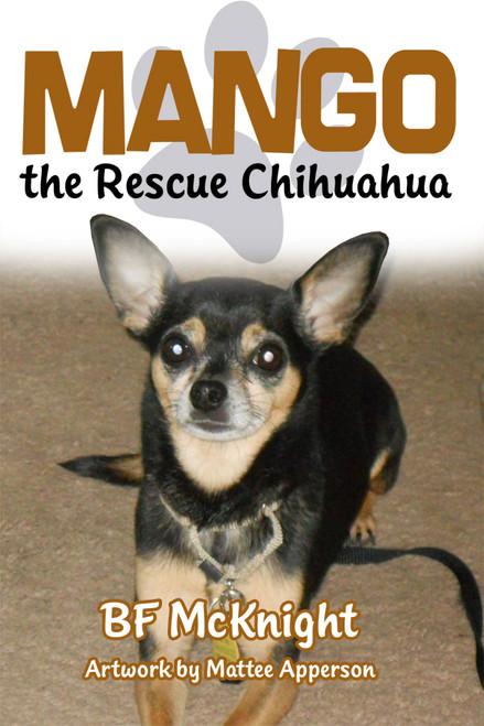 Mango the Rescue Chihuahua - eBook