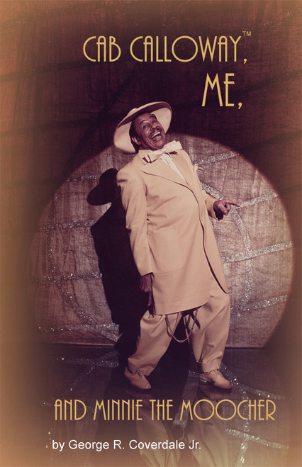 Cab Calloway™, Me, and Minnie the Moocher - eBook