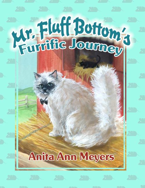Mr. Fluff Bottom's Furrific Journey