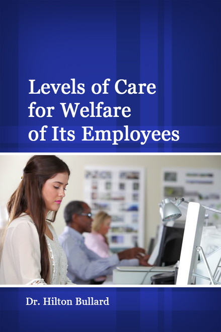 Levels of Care for Welfare of Its Employees - eBook