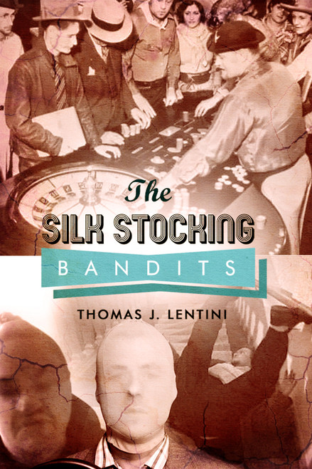 The Silk Stocking Bandits - eBook