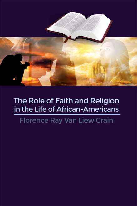 The Role of Faith and Religion in the Life of African-Americans - eBook