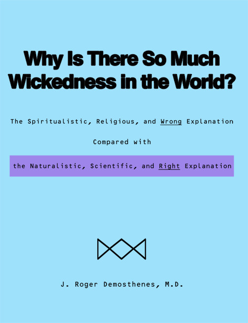 Why Is There So Much Wickedness in the World? - eBook