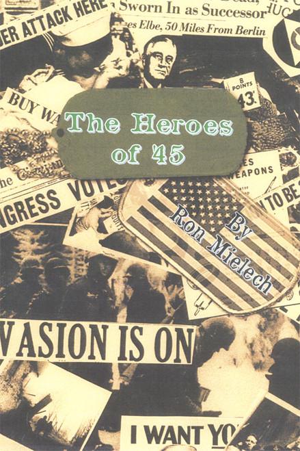 The Heroes of '45 - eBook