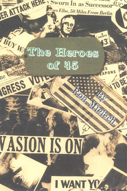 The Heroes of '45 - eBook