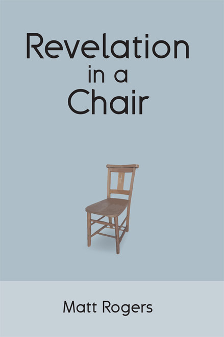 Revelation in a Chair - eBook