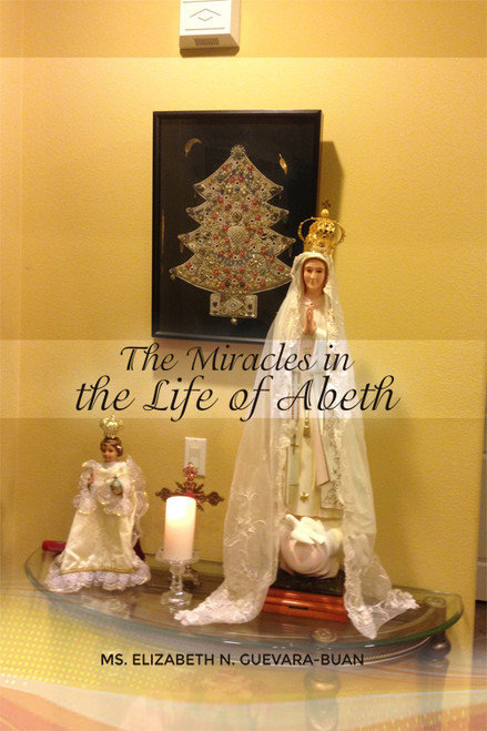 The Miracles in the Life of Abeth - eBook