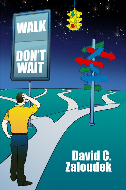 Walk -- Don't Wait - eBook