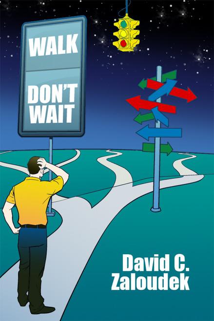 Walk -- Don't Wait