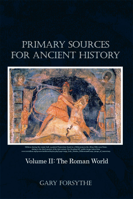 Primary Sources for Ancient History: Volume II