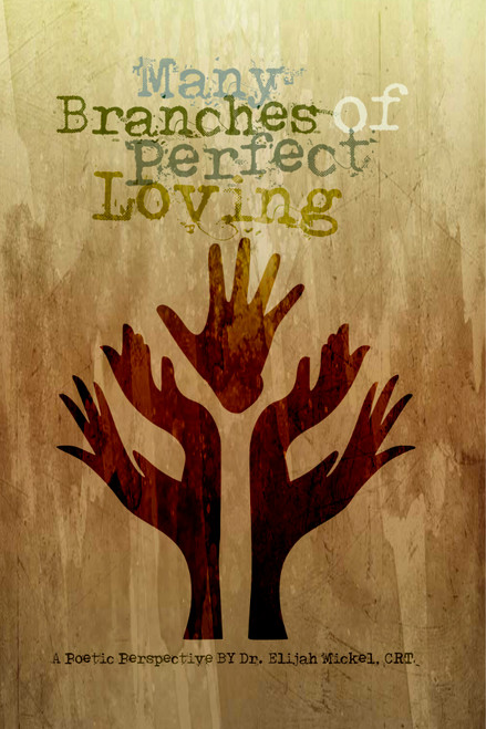 Many Branches of Perfect Loving - eBook