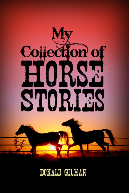 My Collection of Horse Stories