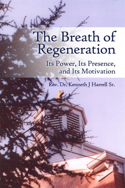 The Breath of Regeneration - eBook