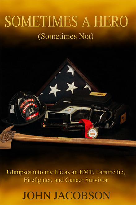 Sometimes a Hero (Sometimes Not) - eBook