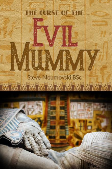 The Curse of the Evil Mummy - eBook