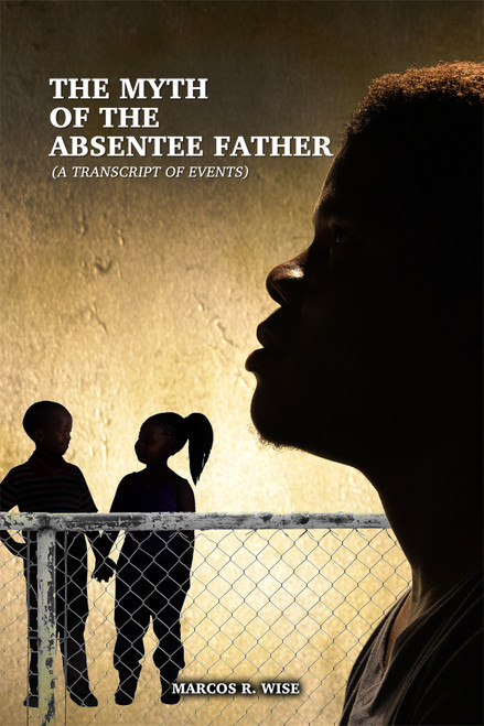 The Myth of the Absentee Father - eBook