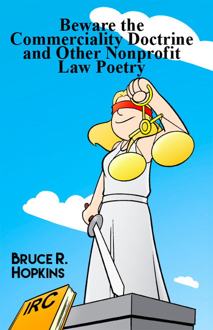 Beware the Commerciality Doctrine and Other Nonprofit Law Poetry - eBook