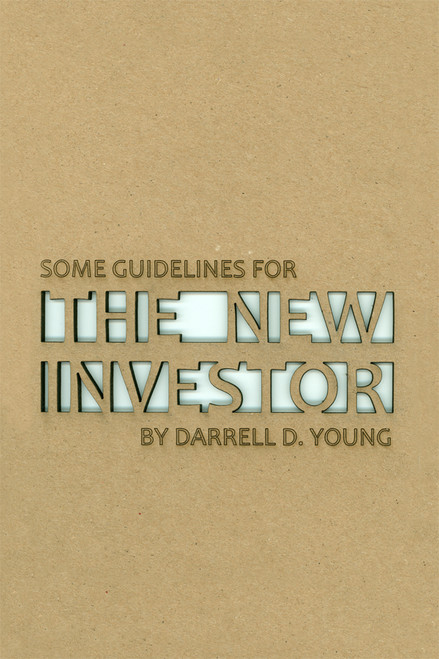 Some Guidelines for the New Investor