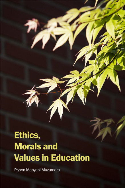 Ethics, Morals and Values in Education - eBook