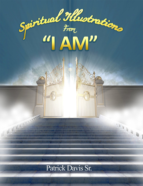 "Spiritual Illustrations From ""I Am"""