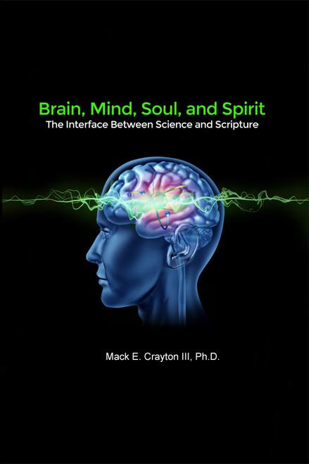 Brain, Mind, Soul, and Spirit - eBook