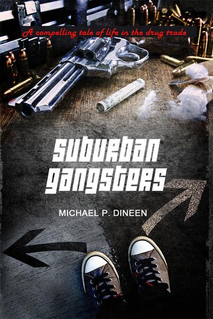 Suburban Gangsters - eBook