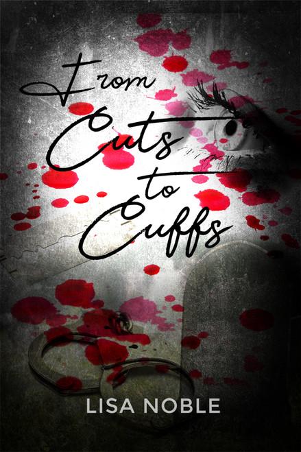 From Cuts to Cuffs - eBook