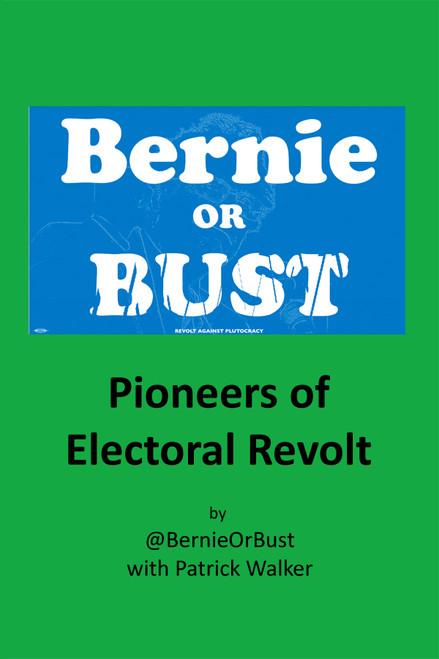 Bernie or Bust